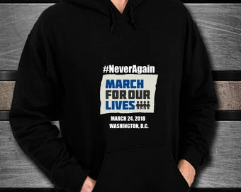 Never Again. March For Our Lives hoodie