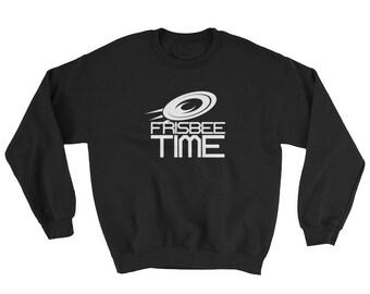 Frisbee Time Frisbee Sweatshirt | Ultimate Frisbee Sweatshirt