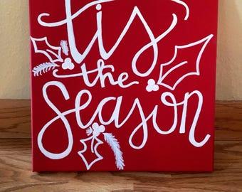 Tis the season 12x 12 canvas