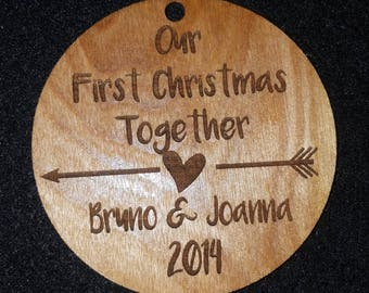 Our First Christmas Together - Christmas Ornament - Laser Engraved/Cut