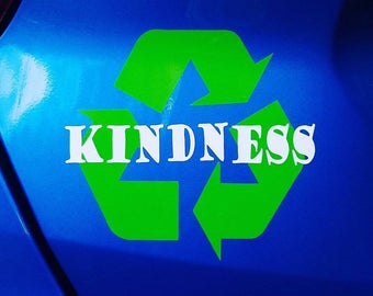 Recycle Kindness Car Decal