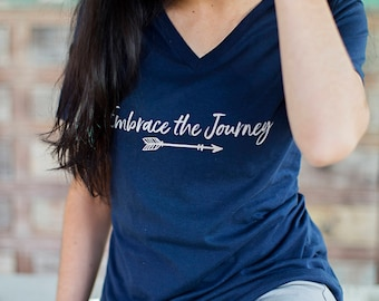 Embrace The Journey- womens tshirt