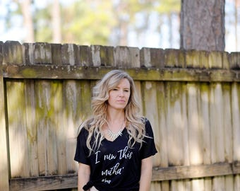 Slouchy Women's Boss 'I run this mutha'  t-shirt