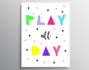 Printable wall art, Nursery kids art, Play Instant Download, Play all day, Kids Print, Nursery wall art, Nursery decor, baby nursery art