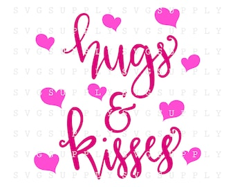 Valentines svg Valentine svg Heart svg love svg Hugs and Kisses svg Love cut file vinyl decal silhouette cameo cricut iron on transfer