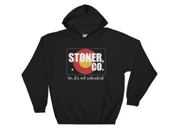 Stoner Colorado Funny Hooded Sweatshirt