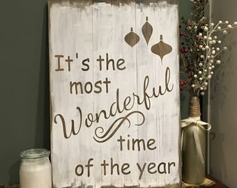 Most Wonderful Time of the Year Christmas sign