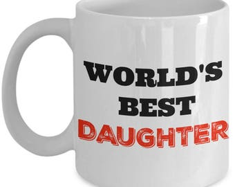The Best Daughter - World's Best Daughter