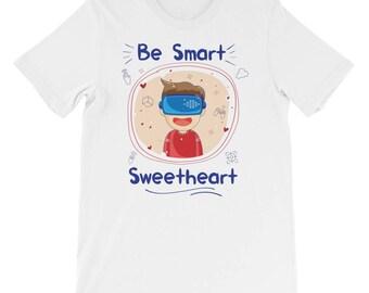 Be Smart Sweetheart Short-Sleeve Unisex T-Shirt