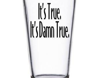 Kurt Angle It's True WWE Wrestler Wrestling Pint Wine Glass Tumbler Alcohol Drink Cup Barware Squared Circle