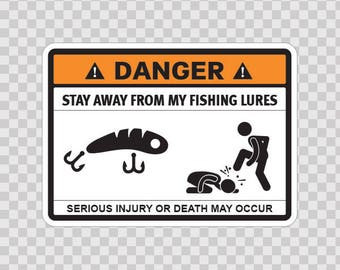 Funny Sign Danger Funny Stay Away From My Fishing Flies  11782