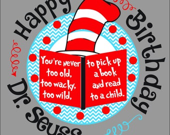 Happy birthday dr Seuss cut file