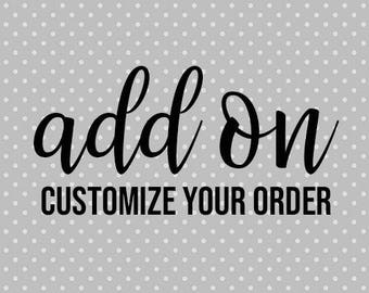 ADD ON customized order: Pay the difference