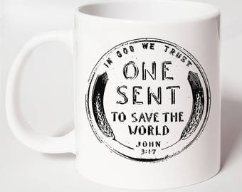 One Sent ~ Christian Coffee Mug ~ Christian Gift Mug ~ Christian Gift For Her ~ Christian Gift For Him