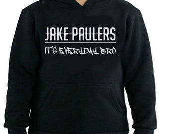 Jake Paul Its Everyday Bro  Youth hoodie. 100% COTTON. Jake Paul Merch