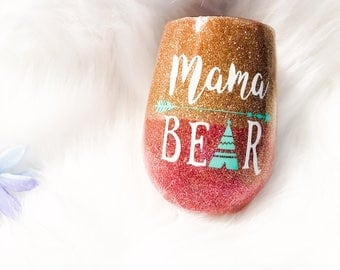 Mama Bear Wine Glass / Custom Wine Glass / Glitter Dipped Wineglass / Mama Bear Cup / Stemless Wine Glass / Epoxy Wine Glass