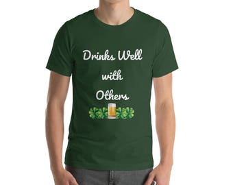 Drinks well with others - St Patricks Day - St Patricks Day Shirt - Funny Irish Shirt - Lucky Shirt - Irish Shirt - Beer shirt