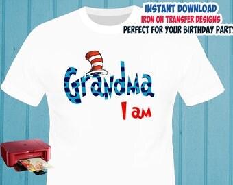 Cat In The Hat , Dr Seuss , GRANDMA , Iron On Transfer , Grandma Birthday Shirt Designs , DIY Transfer , Digital Files , Instant Download