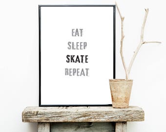 FREE SHIPPING**  Eat Sleep Skate Repeat - Poster - Skateboard