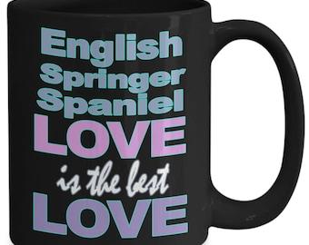 English Springer Spaniel Mug – Springer Spaniel Gifts - Dog Lover Mom Dad Owner - Black White Coffee Tea Cup 11oz 15oz