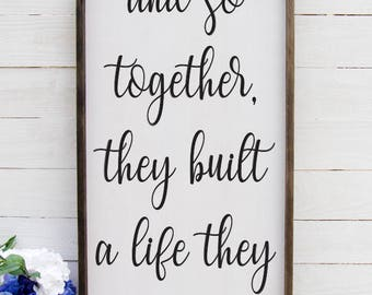 And So Together They Built A Life They Loved Entryway Decor Farmhouse Decor  Foyer  Rustic Entryway Decor Large Signs Farmhouse Signs