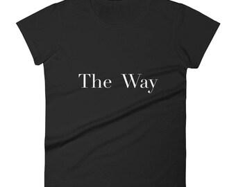The Way Women's short sleeve t-shirt