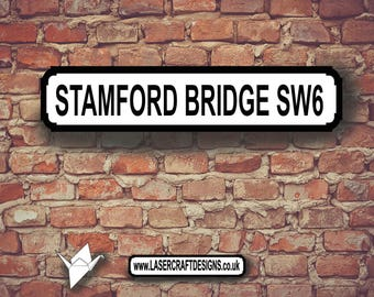 MDF Hand Painted Football Street Signs -  Stamford Bridge SW6