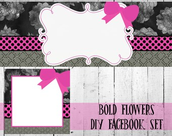 Bold Flowers Facebook Set Editable