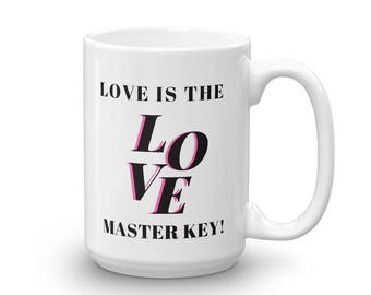 Love is the master key - Mug made in the USA