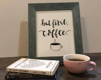But First, Coffee Quote