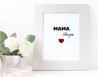 Mother's day gift.Gift for mum.Mother's day print.Mother gift.Mother's Day quotes.Gift for Mama.Home decor.Inspiring Mama Gift.Mother's day.