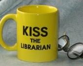 Buffy the Vampire Slayer KISS THE LIBRARIAN Mug - Both sides! Cup Spike Giles