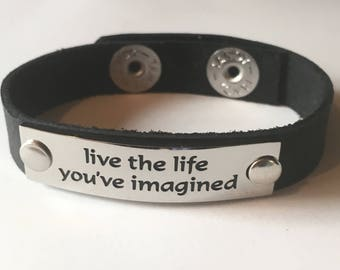 Leather Cuff Quote Wristband Word Bracelet Black Brown Live the Life You've Imagined