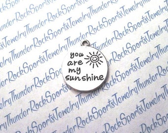 You are my sunshine CHARM, round Antique Silver, engraved Word PENDANT, sun, phrases, sayings, MESSAGE