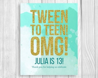 Custom Printable 8x10 Tween To Teen Girl's 13th Thirteen Birthday Sign - Mint Teal Watercolor & Gold Glitter - Digital Download