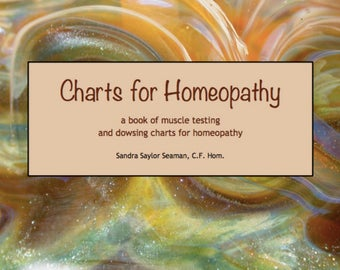 Charts for Homeopathy - a book of muscle testing and dowsing charts for homeopathy