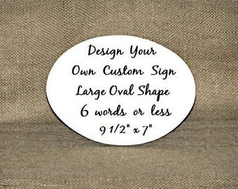 Design A Custom Sign, Wood Home Wall Decor, Create Your Own, Hanging Business Plaque, Oval Door Marker, Make A Sign, Personal Hanger Gift