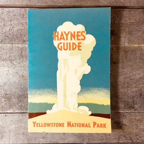 Haynes Guide to Yellowstone National Park 1958 with Pullout Map