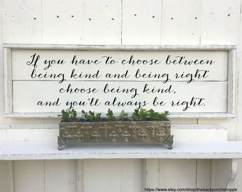 Farmhouse Sign   Being Kind & Right   Family Sign   Inspirational Sign   Shiplap Style Sign   33 x 11