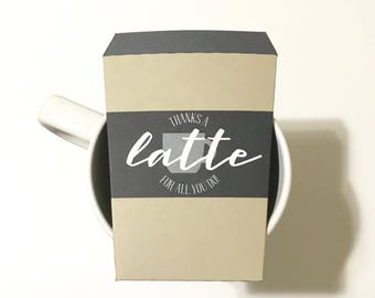 INSTANT DOWNLOAD (Digital) Thanks a Latte Teacher Appreciation Gift Card Holder shaped like a coffee cup - tan, gray, white