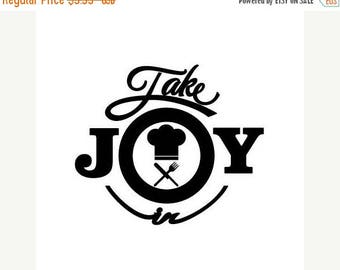BACK to SCHOOL SALE Take Joy In Chef Decal
