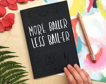 More Baller a5 notebook