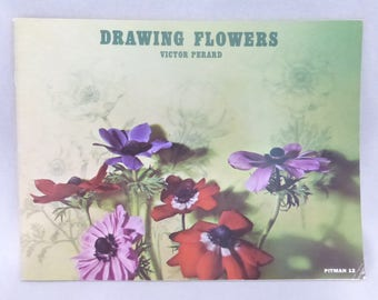 Vintage How To Book Drawing Flowers by Victor Perard