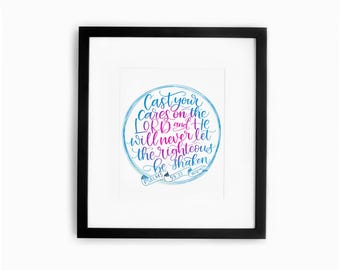 Hand Lettered Art Print Bible Scripture Gorgeous Home Decor Instant Download Psalms 55:22