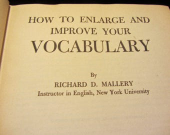 How to Enlarge and Improve your Vocabulary by Richard D. Mallory  Book 1944