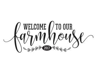 Farmhouse decal, welcome wall sticker, vinyl decal, home decor, welcome to our farmhouse, decal for home, new house gift, rustic, farm sign