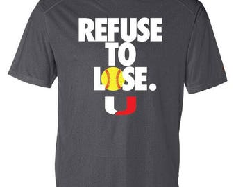 Refuse to Lose Dri-Fit OR tshirt