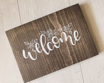 Wood Sign - Welcome - Hand Painted Wood Sign