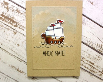 Pirate Hello Card, Ahoy Mate, Ahoy Matey Card, Blank Hello Card, Nautical Hello Card,Pirate Ship Card, Pirate Ship Hello Card