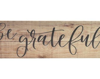 Be Grateful Wood Wall Sign 6x18